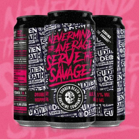SUDDEN DEATH	Nevermind The Average, Serve The Savage 440ml	DDH Double IPA