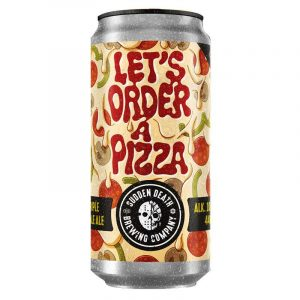 SUDDEN DEATH Let's Order A Pizza 440ml